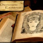 Glosario Gnóstico Esotérico. Diccionario Esotérico